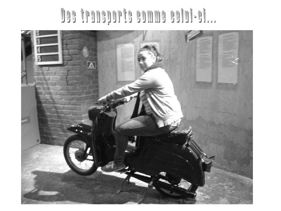 Des transports comme celui-ci...