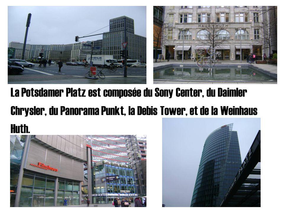 La Potsdamer Platz est composée du Sony Center, du Daimler