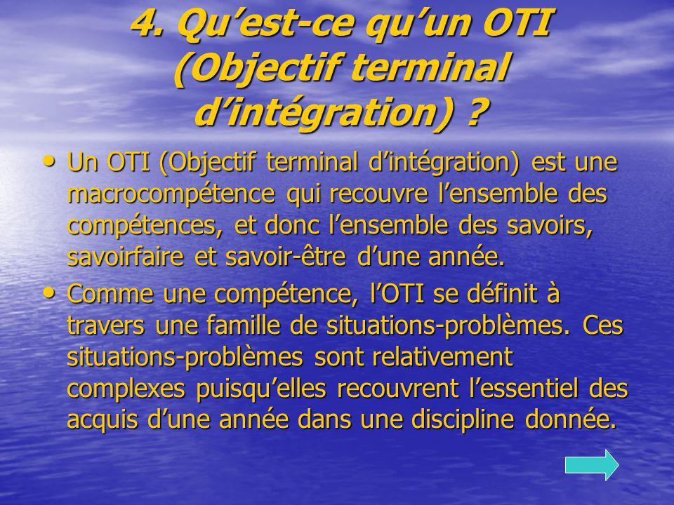 4. Qu'est-ce qu'un OTI (Objectif terminal d'intégration)