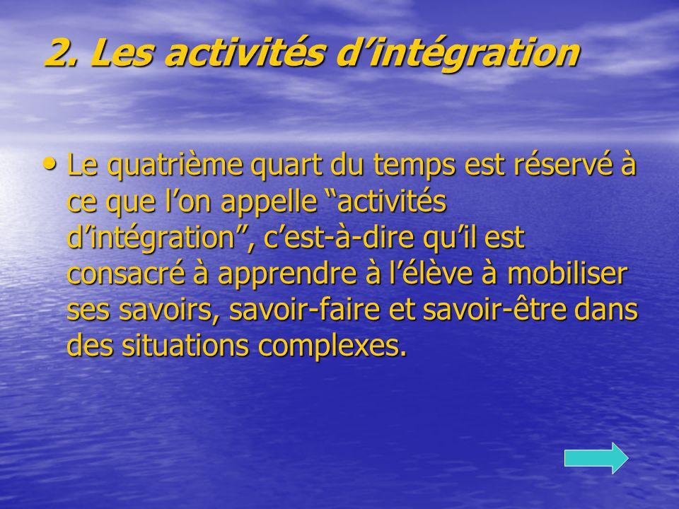2. Les activités d'intégration