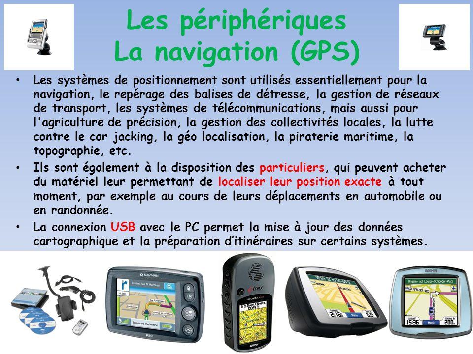Les périphériques La navigation (GPS)