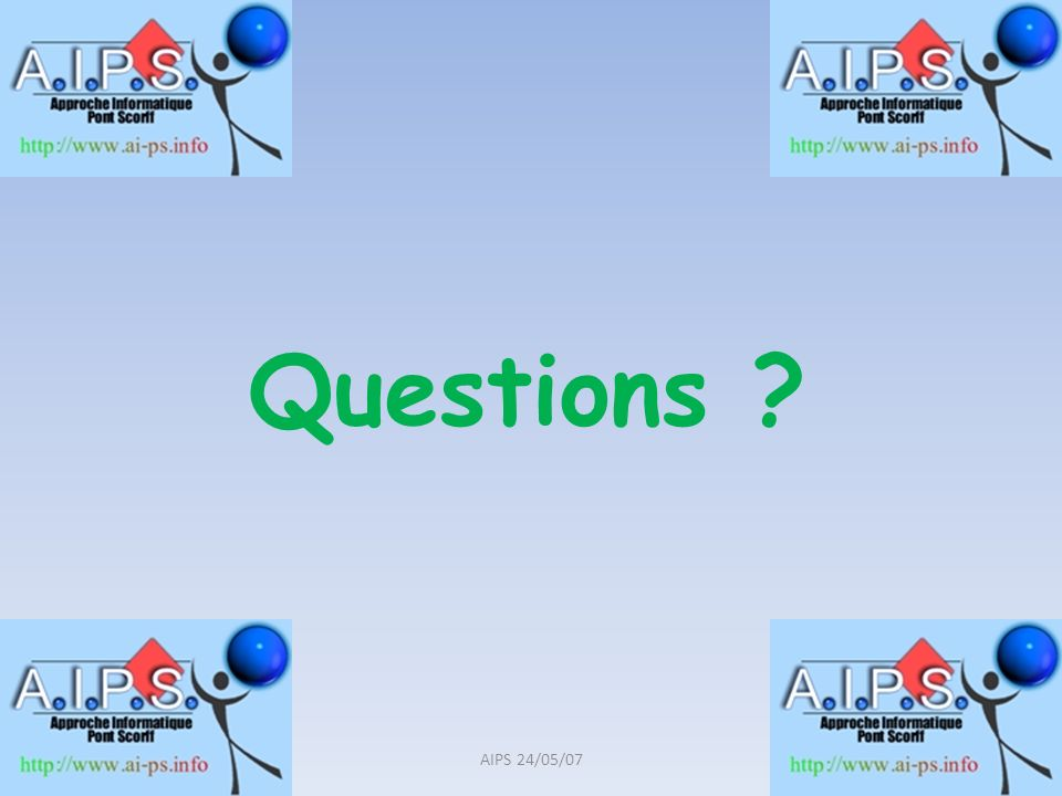 Questions AIPS 24/05/07