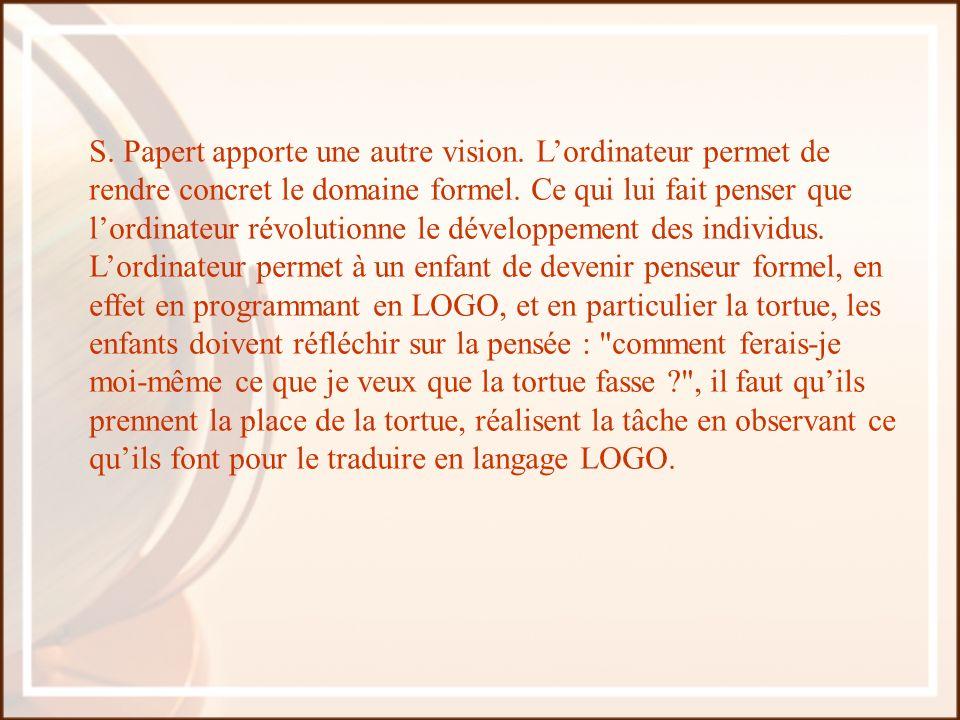 S. Papert apporte une autre vision