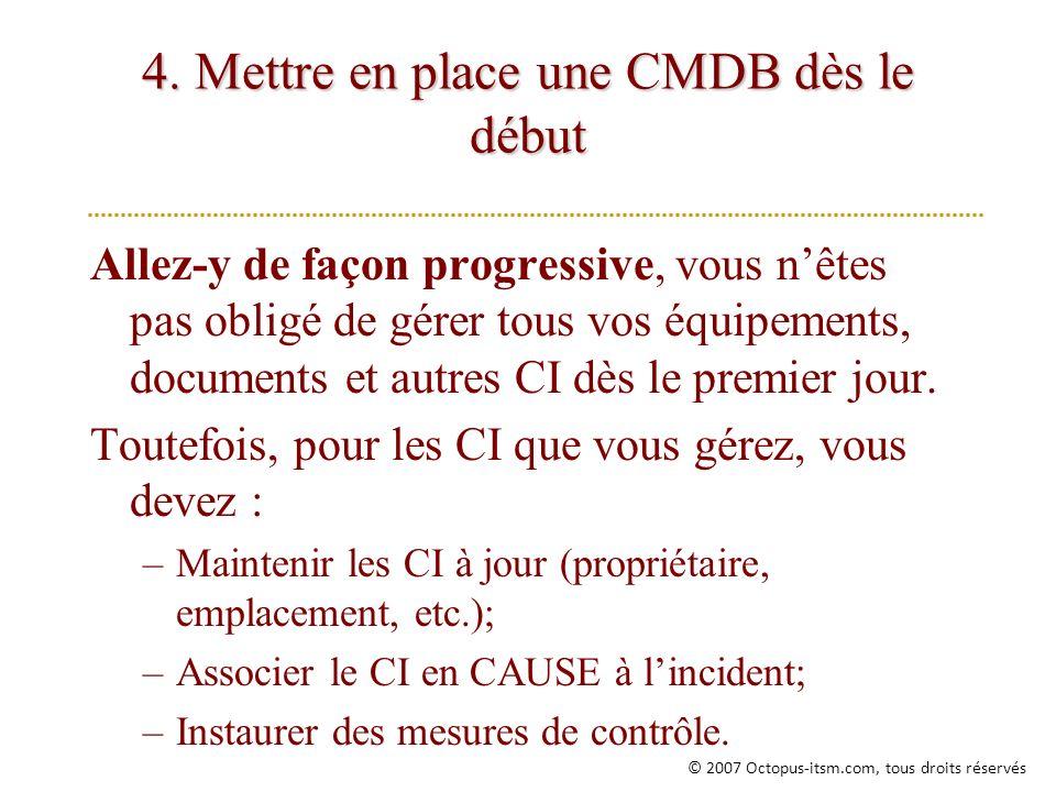 4. Mettre en place une CMDB dès le début