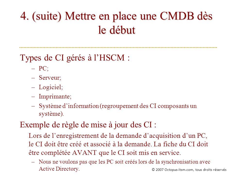 4. (suite) Mettre en place une CMDB dès le début