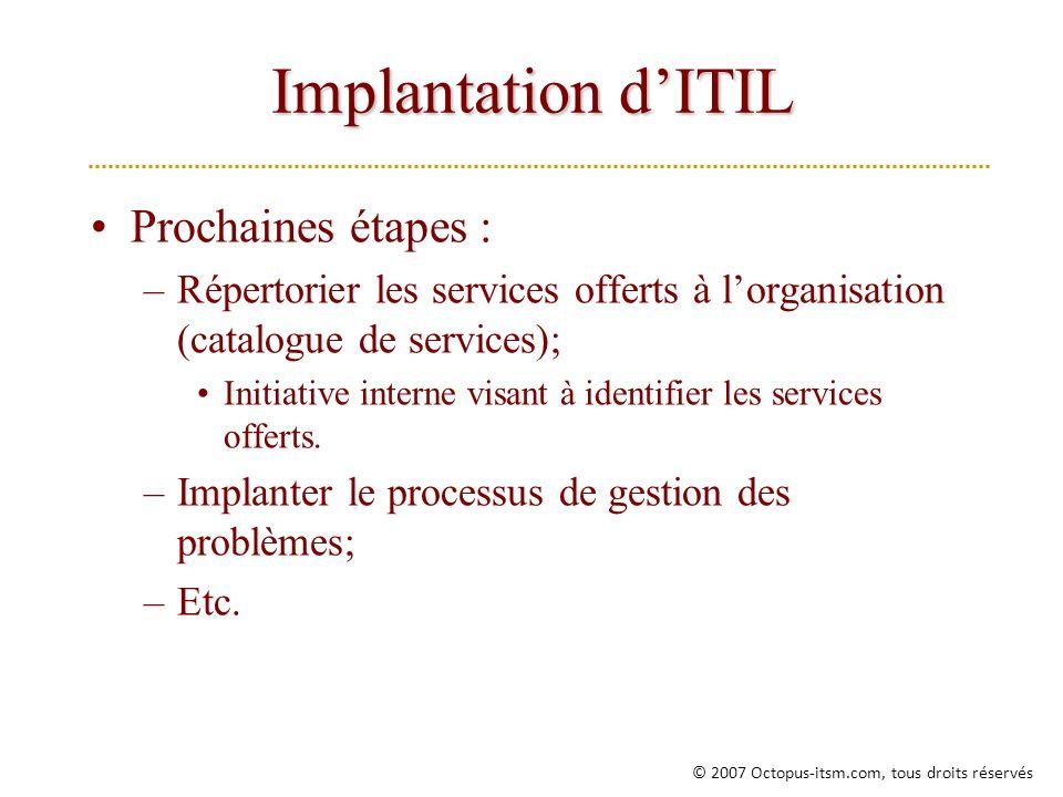 Implantation d'ITIL Prochaines étapes :