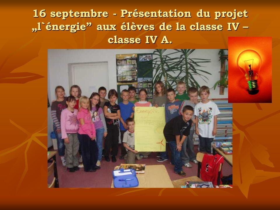 """16 septembre - Présentation du projet """"l`énergie aux élèves de la classe IV – classe IV A."""