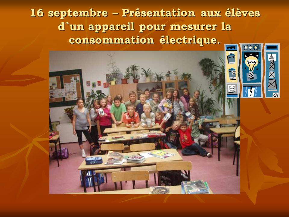 16 septembre – Présentation aux élèves d`un appareil pour mesurer la consommation électrique.