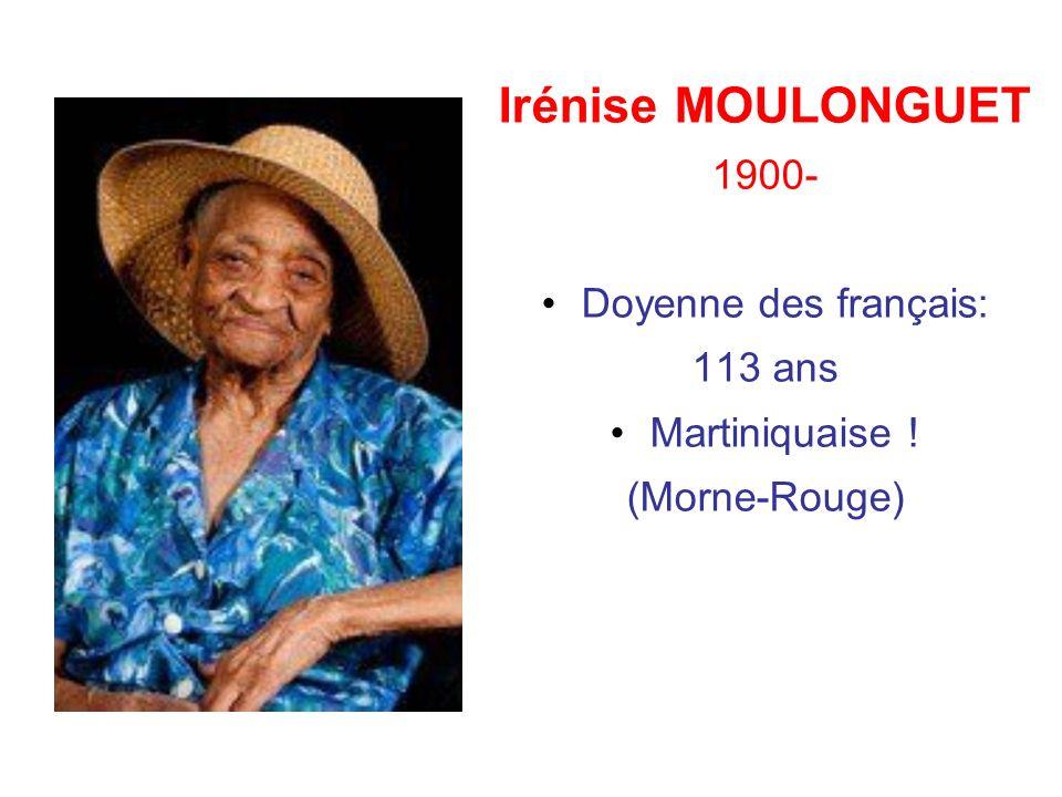 Irénise MOULONGUET 1900- Doyenne des français: 113 ans Martiniquaise !