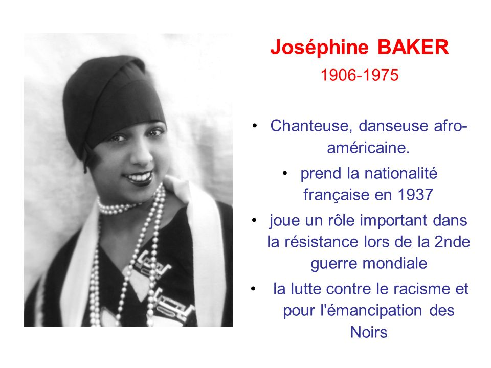 Joséphine BAKER 1906-1975 Chanteuse, danseuse afro-américaine.