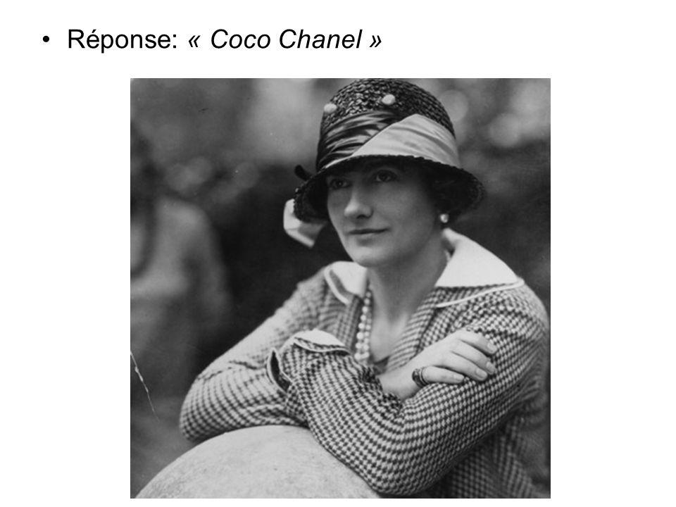 Réponse: « Coco Chanel »