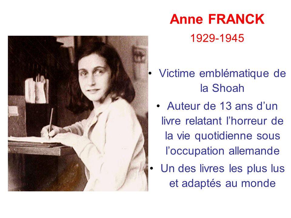 Anne FRANCK 1929-1945 Victime emblématique de la Shoah