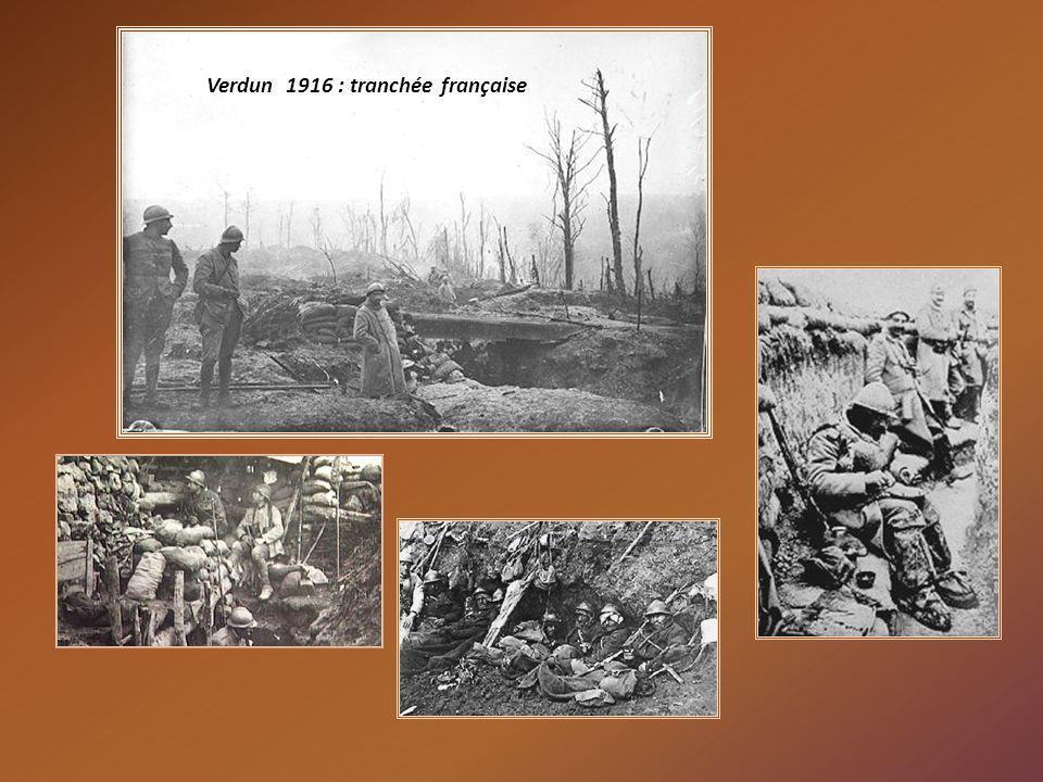 Verdun 1916 : tranchée française