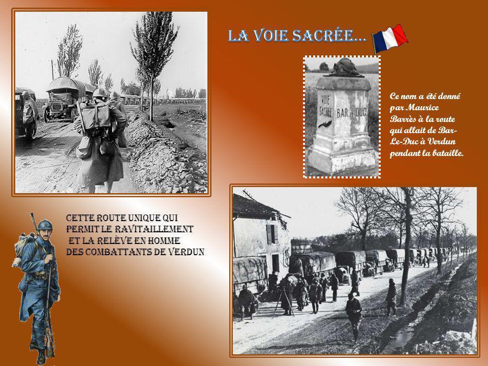 La Voie Sacrée… Ce nom a été donné par Maurice Barrès à la route qui allait de Bar-Le-Duc à Verdun pendant la bataille.