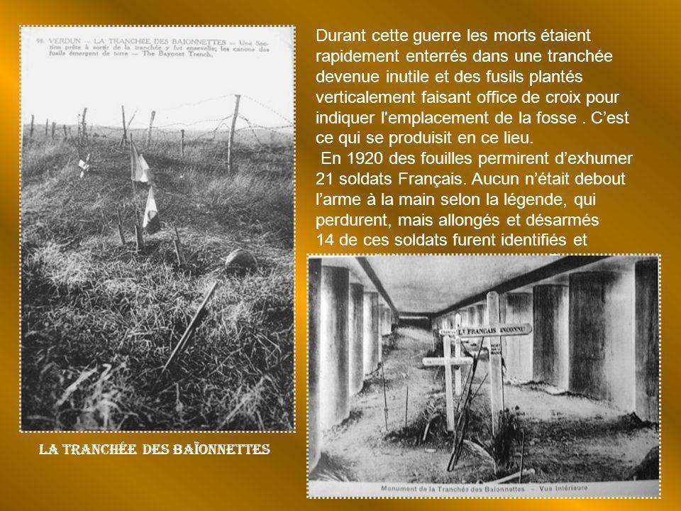 Durant cette guerre les morts étaient rapidement enterrés dans une tranchée devenue inutile et des fusils plantés verticalement faisant office de croix pour indiquer l emplacement de la fosse . C'est ce qui se produisit en ce lieu.