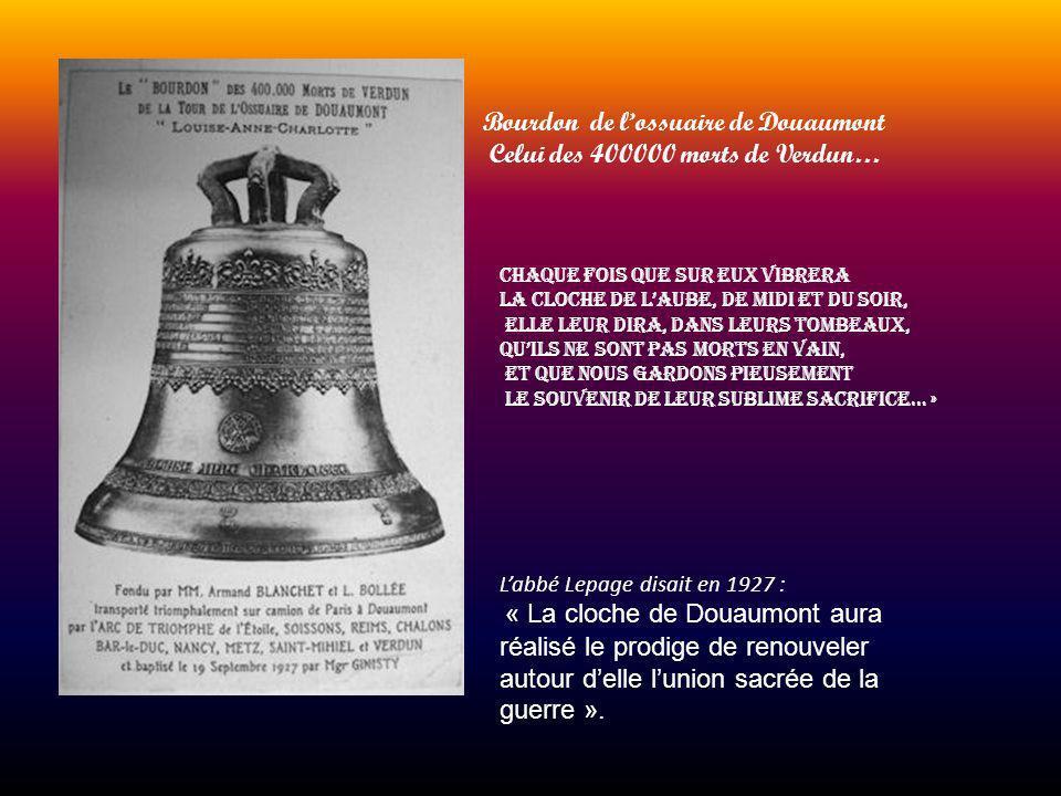 Bourdon de l'ossuaire de Douaumont Celui des 400000 morts de Verdun…