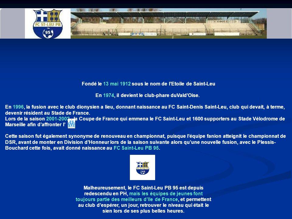 FC SAINT LEU PB 95 UN PEU D'HISTOIRE AVANT DE COMMENCER