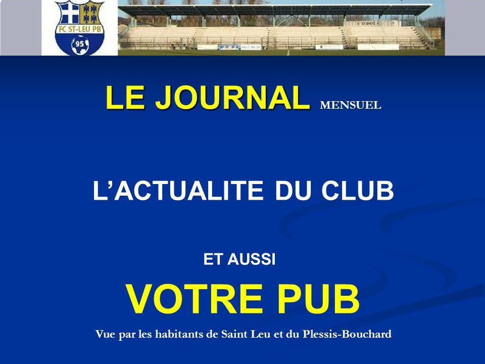 Vue par les habitants de Saint Leu et du Plessis-Bouchard