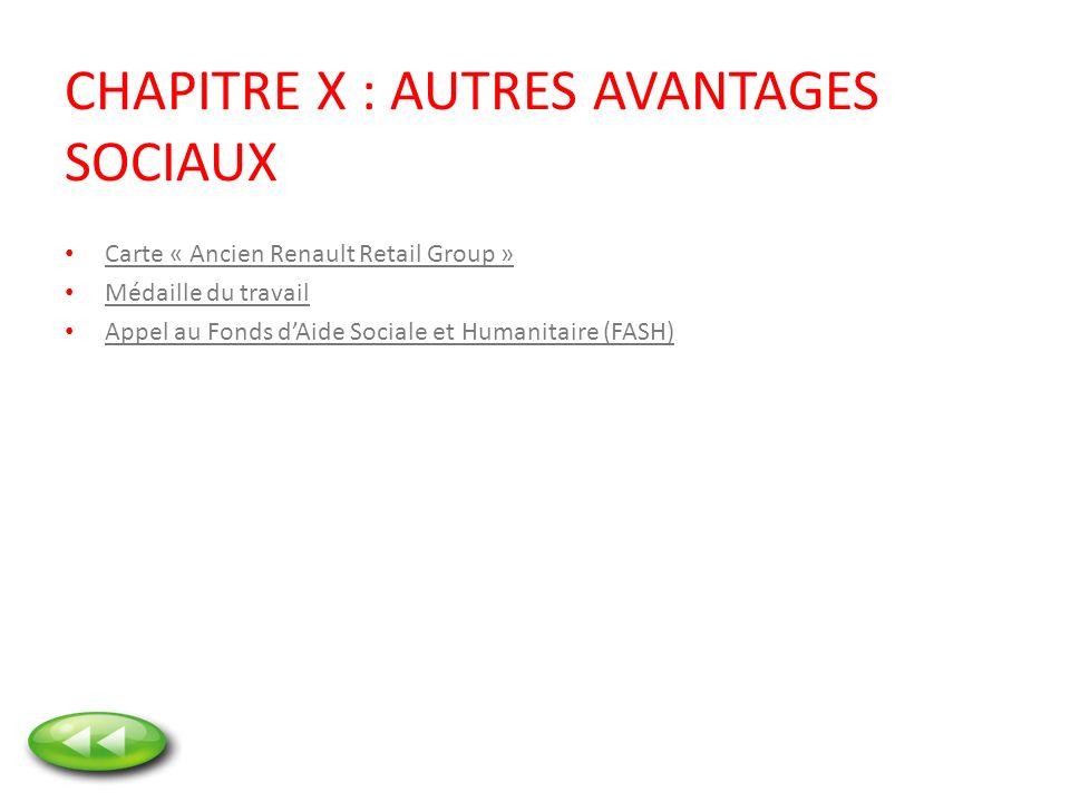 CHAPITRE X : AUTRES AVANTAGES SOCIAUX