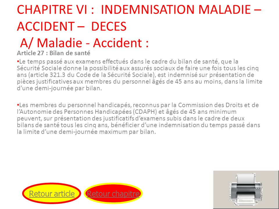 CHAPITRE VI : INDEMNISATION MALADIE – ACCIDENT – DECES A/ Maladie - Accident :
