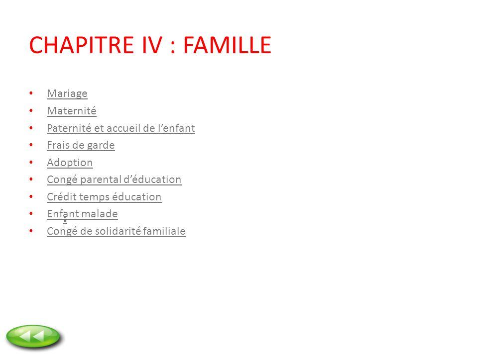 CHAPITRE IV : FAMILLE Mariage Maternité