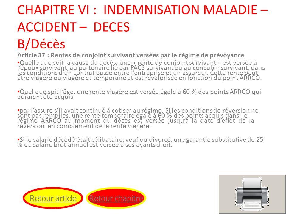 CHAPITRE VI : INDEMNISATION MALADIE – ACCIDENT – DECES B/Décès
