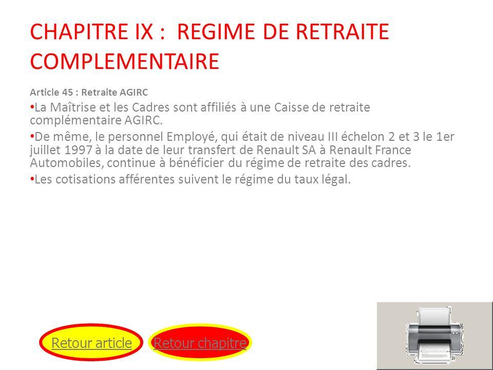 CHAPITRE IX : REGIME DE RETRAITE COMPLEMENTAIRE