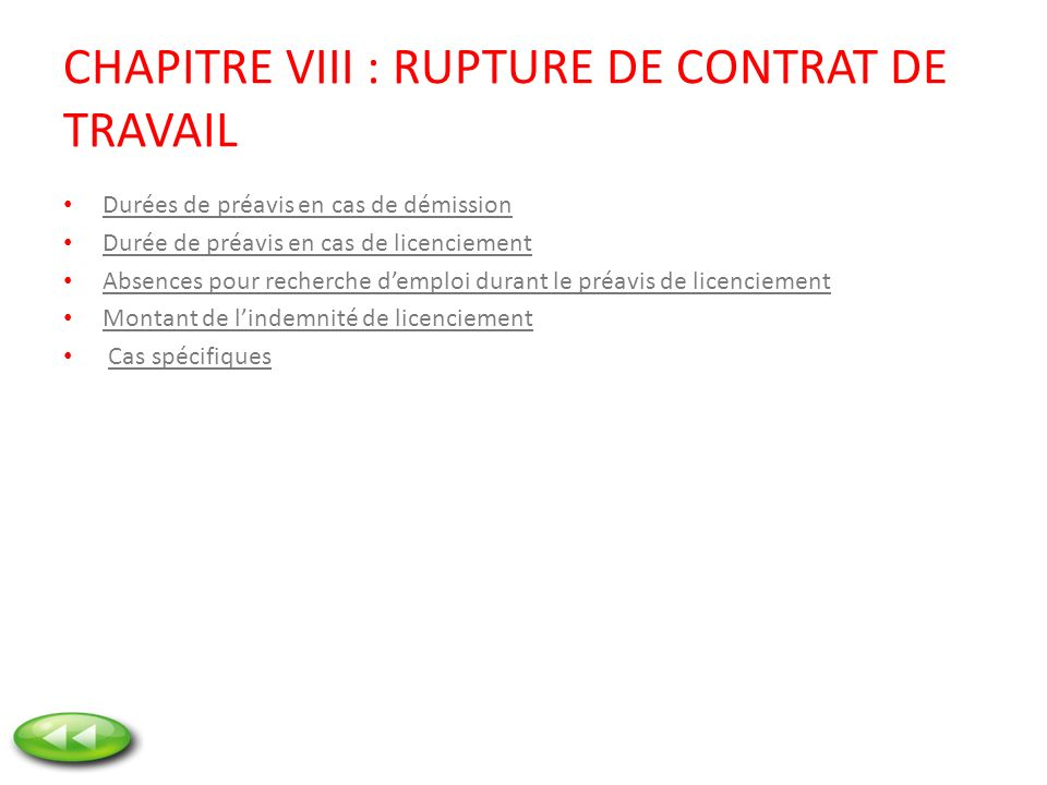 CHAPITRE VIII : RUPTURE DE CONTRAT DE TRAVAIL