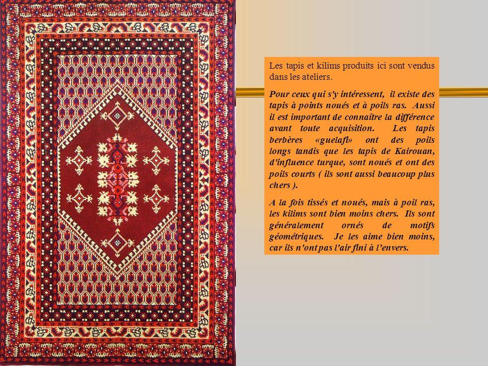 Les tapis et kilims produits ici sont vendus dans les ateliers.