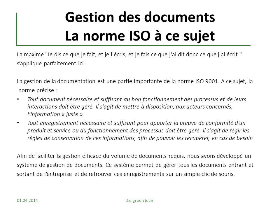 Gestion des documents La norme ISO à ce sujet