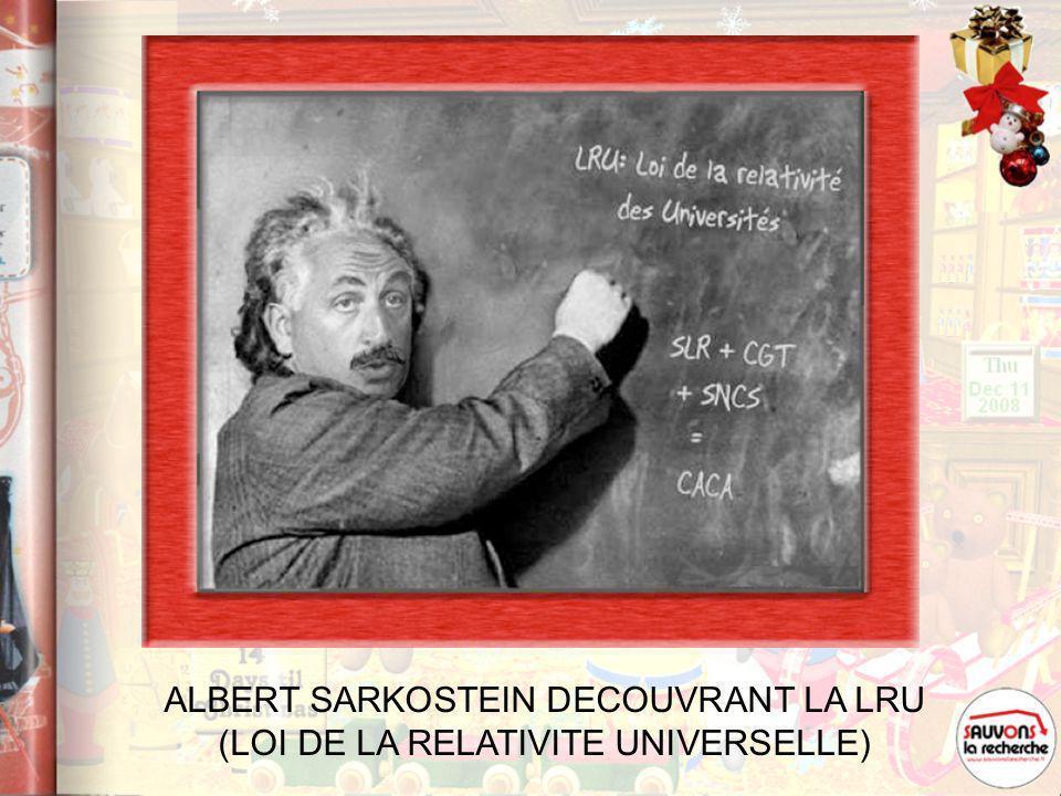 ALBERT SARKOSTEIN DECOUVRANT LA LRU (LOI DE LA RELATIVITE UNIVERSELLE)
