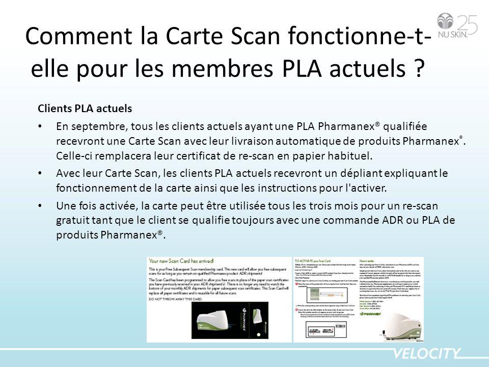 Comment la Carte Scan fonctionne-t-elle pour les membres PLA actuels