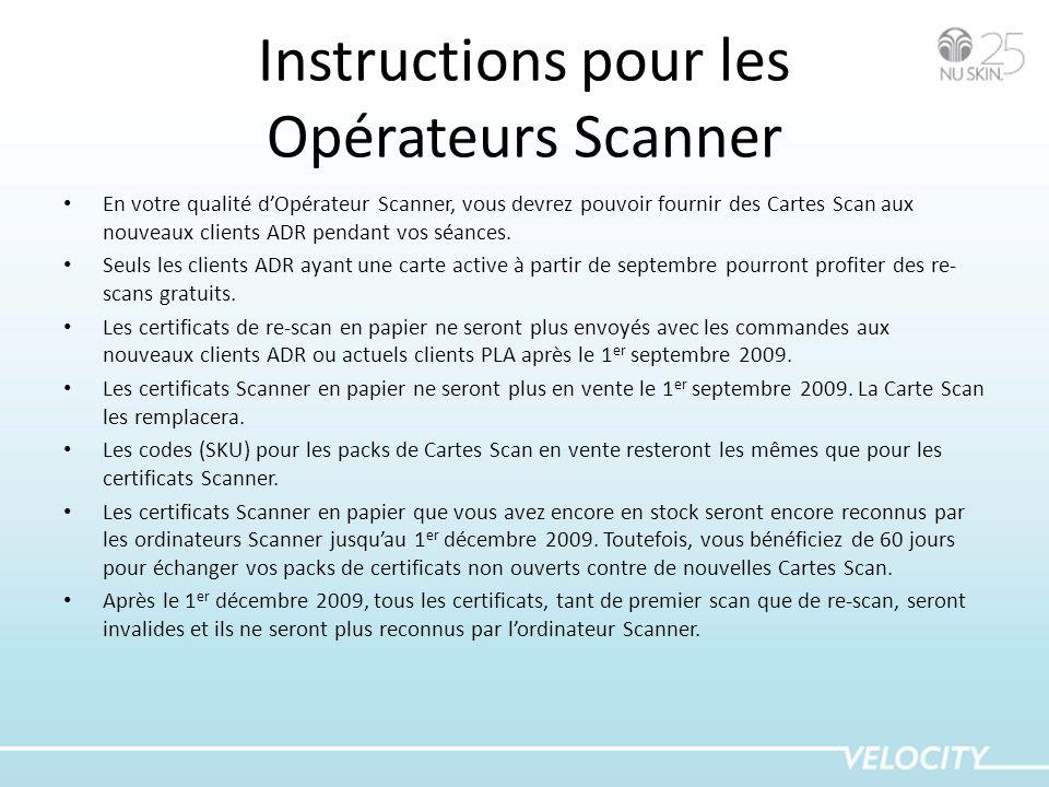 Instructions pour les Opérateurs Scanner