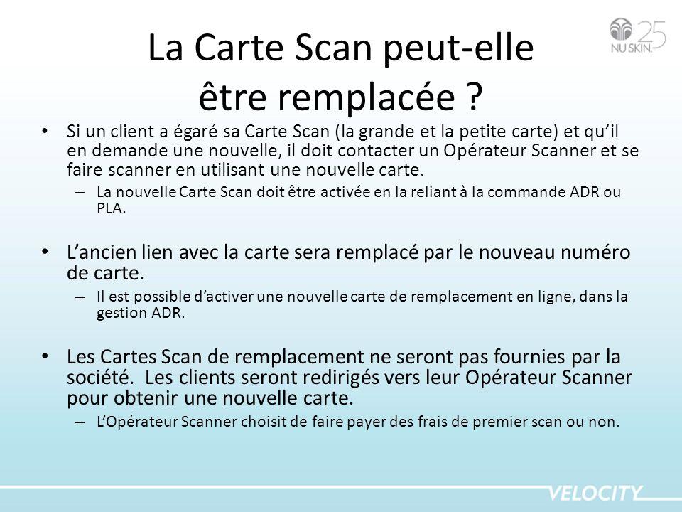 La Carte Scan peut-elle être remplacée