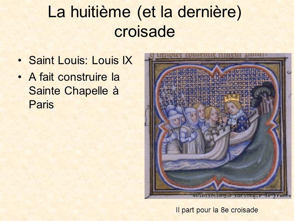 La huitième (et la dernière) croisade