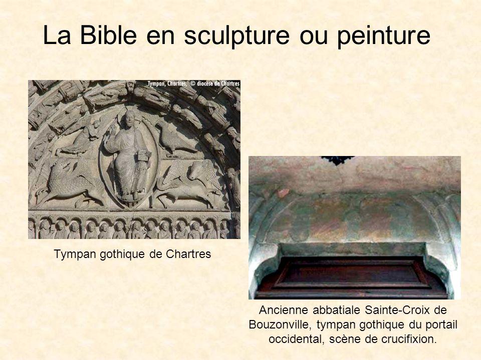 La Bible en sculpture ou peinture