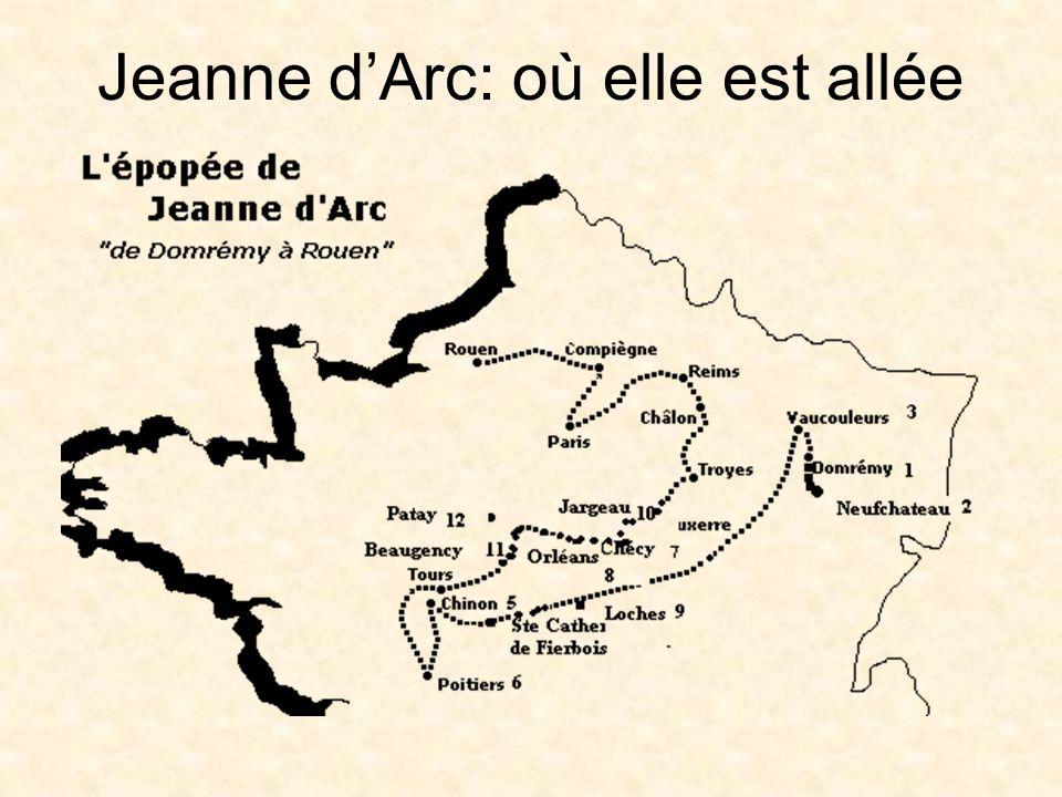 Jeanne d'Arc: où elle est allée