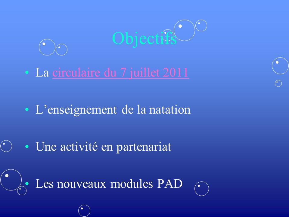 Objectifs La circulaire du 7 juillet 2011