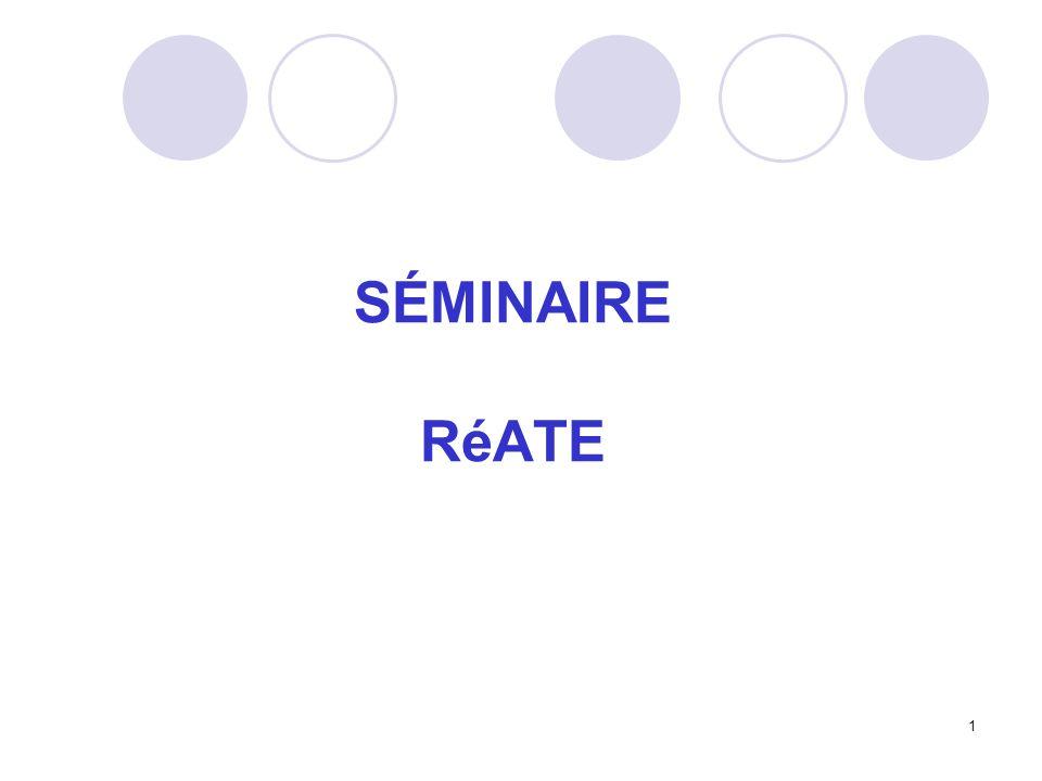 SÉMINAIRE RéATE