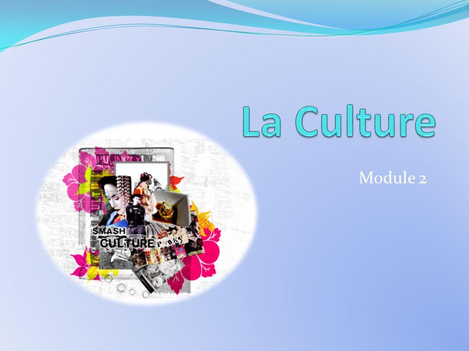 La Culture Module 2
