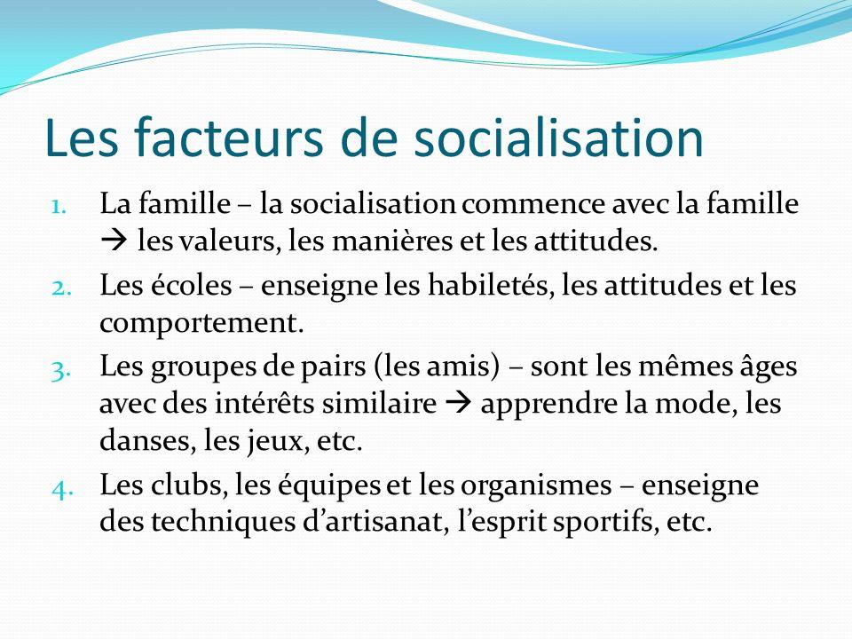Les facteurs de socialisation