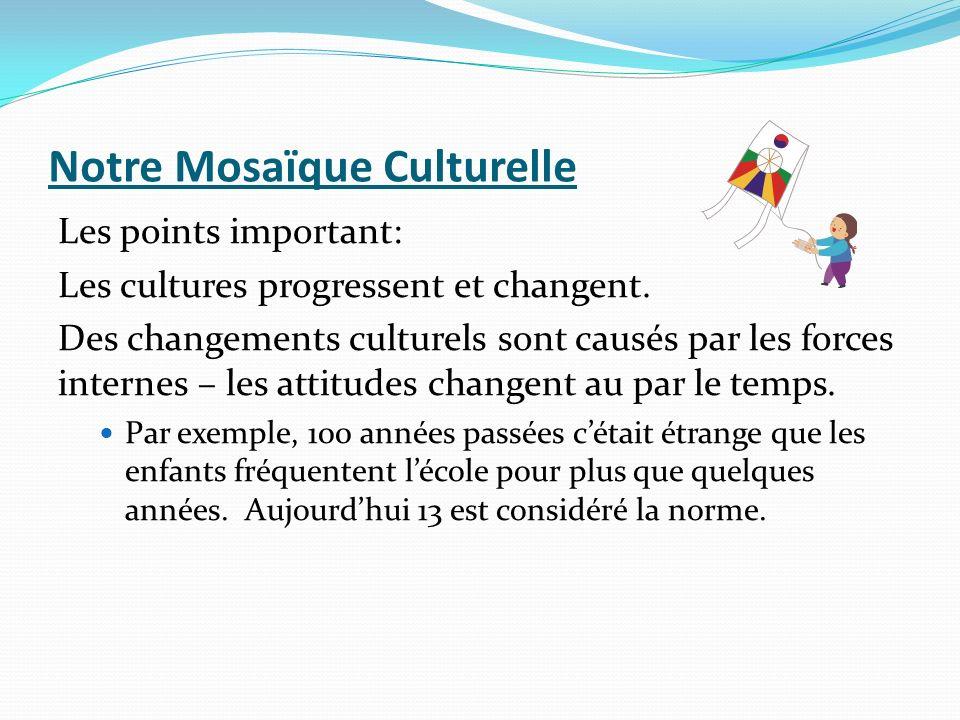 Notre Mosaïque Culturelle