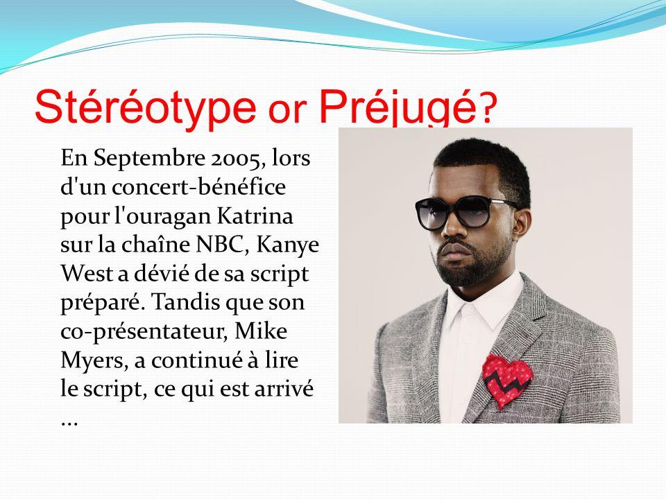 Stéréotype or Préjugé