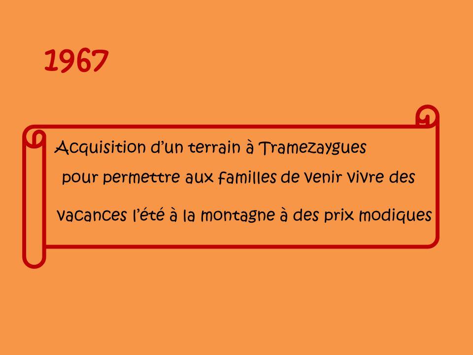 1967 Acquisition d'un terrain à Tramezaygues