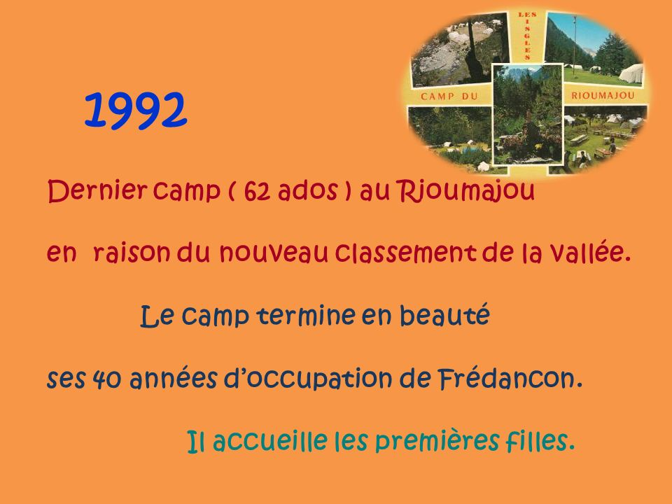 1992 Dernier camp ( 62 ados ) au Rioumajou