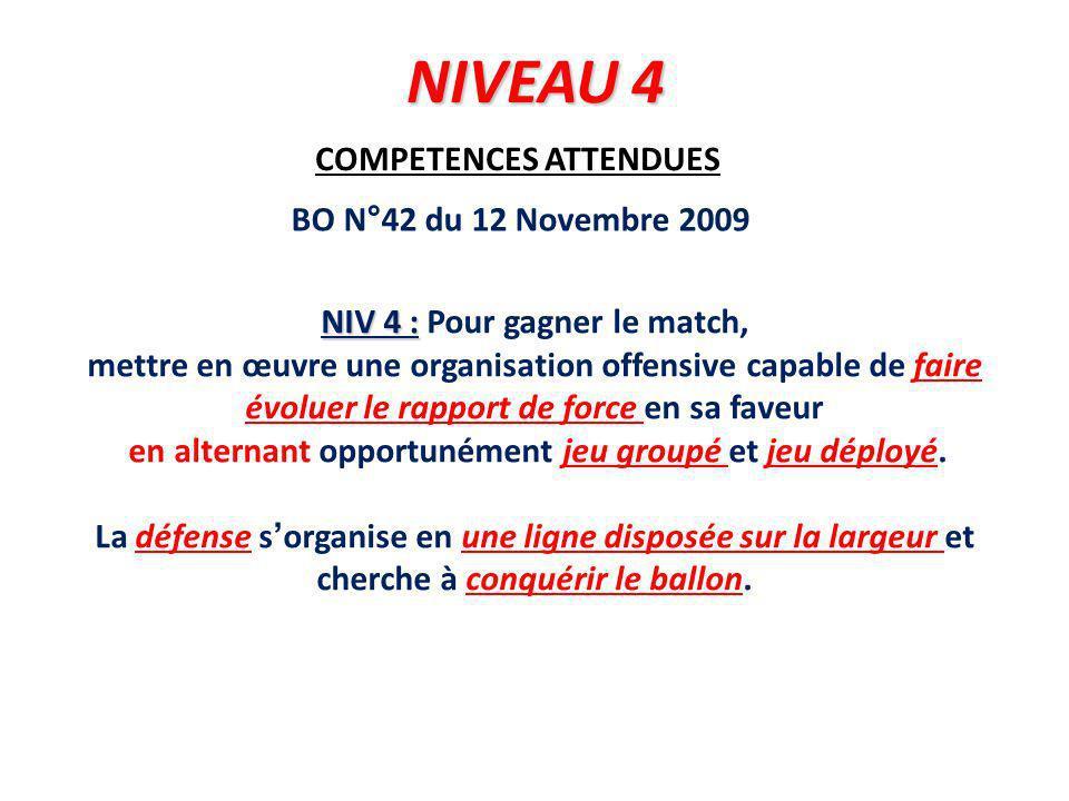 NIVEAU 4 COMPETENCES ATTENDUES BO N°42 du 12 Novembre 2009