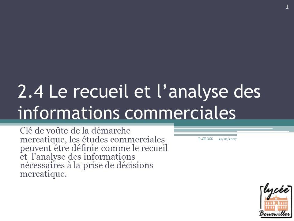 2.4 Le recueil et l'analyse des informations commerciales