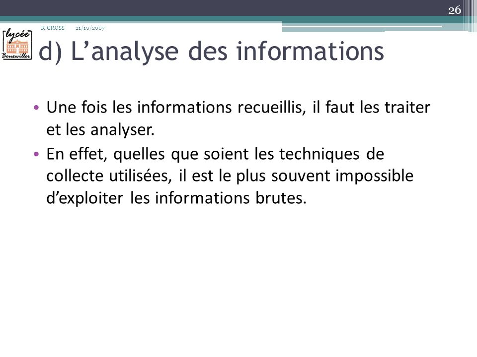 d) L'analyse des informations