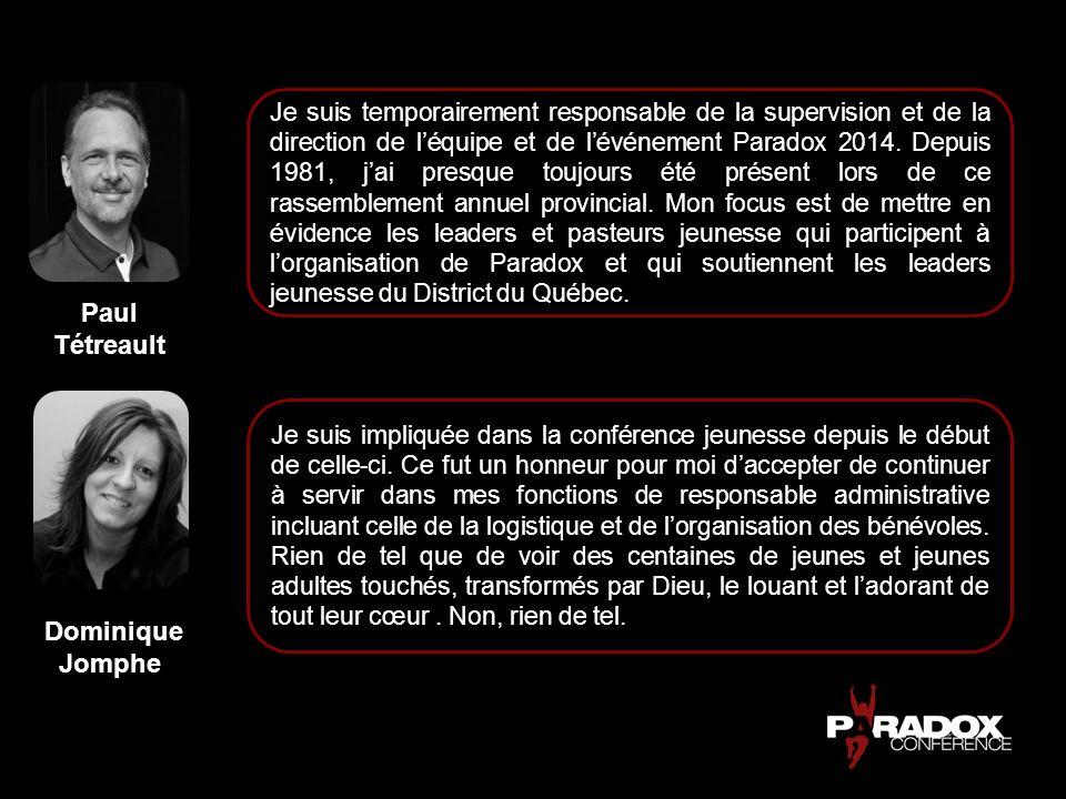 Paul Tétreault Dominique Jomphe