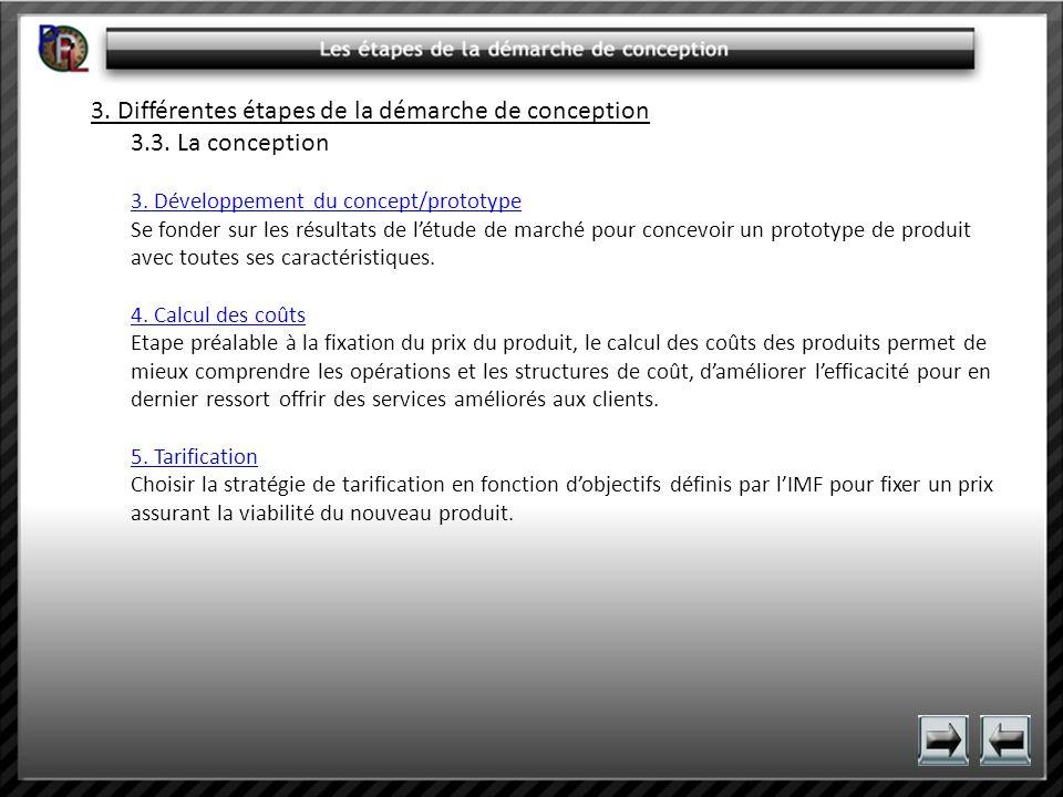 3. Différentes étapes de la démarche de conception 3.3. La conception